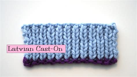 knit help knitting help latvian cast on