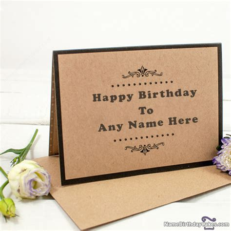 make a birthday card with name sweet birthday card with name