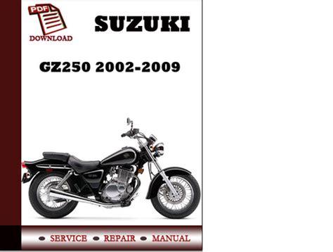 Suzuki Gz250 Manual by Suzuki Gz250 2002 2003 2004 2005 2006 2007 2008 2009