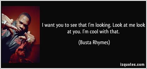 i miss you a look at i want you to see that i m looking look at me by busta