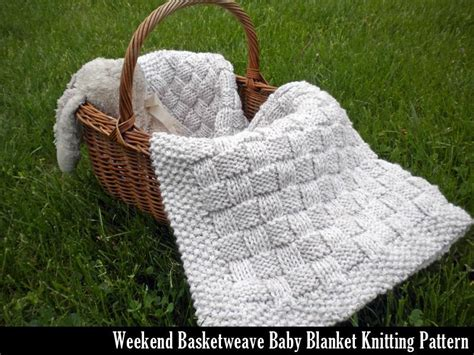 basket weave knit baby blanket pattern weekend basketweave baby blanket by auntjanet craftsy