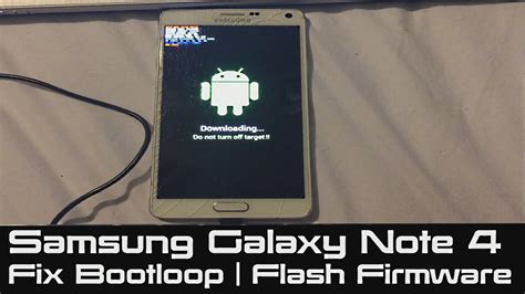 how to fix flash fail for samsung galaxy how to fix bootloop on samsung galaxy note 4 stuck at boot flash firmware to fix soft brick