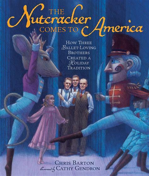 nutcracker picture book chris barton