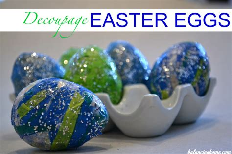 decoupage easter eggs 15 ways to decorate easter eggs 187 dollar store crafts