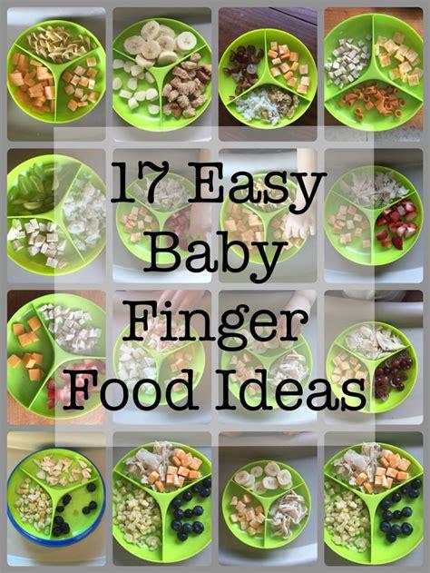 food ideas finger foods best 25 baby finger foods ideas on finger