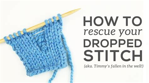 how to fix knitting knitting essentials fixing dropped stitches