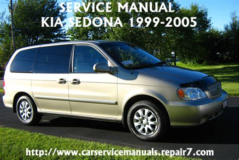 car repair manuals download 2007 kia sedona spare parts catalogs kia sedona 2000 2001 2002 2003 2005 service factory repair manual