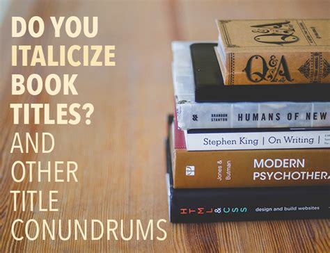 picture book titles do you italicize book titles and other title conundrums
