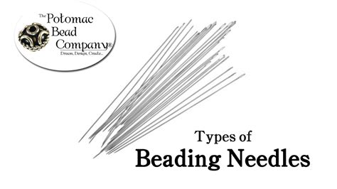 beading needles types of beading needles