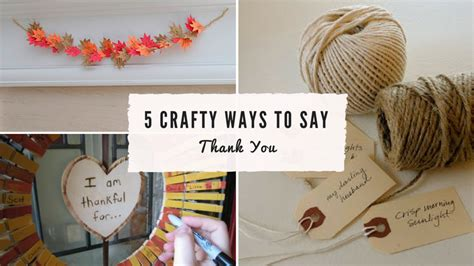 thank you crafts for the of gratitude 5 crafty ways to say thank you the