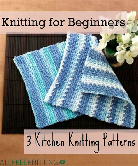 easy knitting dishcloth patterns for beginners 30 easy knitting and crochet patterns for beginners
