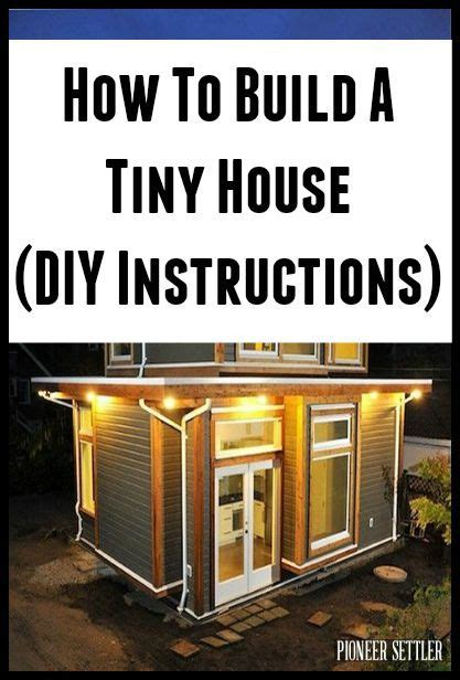 diy small house plans how to build a tiny house diy plans house decorators