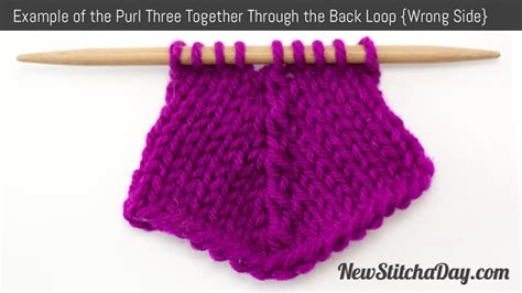 how to knit two sides together how to knit the purl three together through the back loop