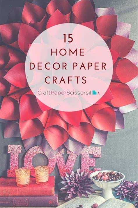 paper crafts for home decor 15 home decor paper crafts craft paper scissors