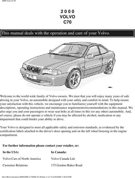 free car repair and service manual 2011 volvo c30 t5 service manual free 2000 volvo c70 repair maunuel free volvo s40 v40 shop manual service