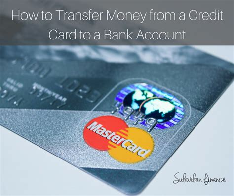 how to make money from credit card how to transfer money from a credit card to a bank account