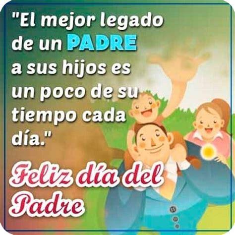 frases para el dia del padre cortas solo imagenes bonitas con frases para el dia del padre