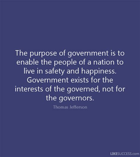 the purpose of the purpose of government is to enable t by
