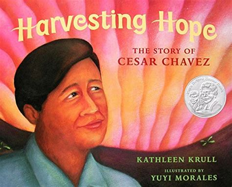 cesar chavez picture book harvesting the story of cesar chavez lexile 174 find