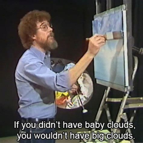 bob ross painter quotes bob ross quotes quotesgram