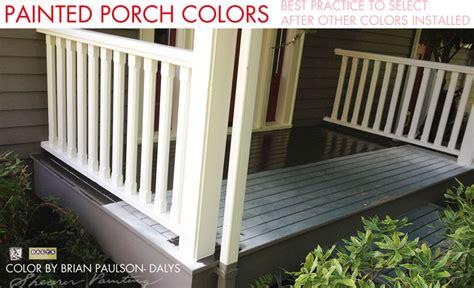 paint colors for porch painted porch best practice shearer painting