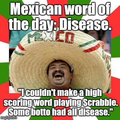 scrabble word of the day image tagged in mexican word of the day imgflip