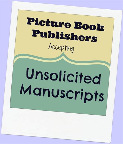 literary agents for picture books publishers accepting unsolicited manuscripts