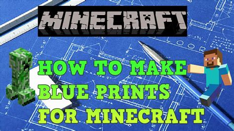 make blueprint how to make blueprints for minecraft