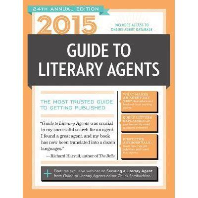 literary agents picture books 2015 guide to literary agents by chuck sambuchino
