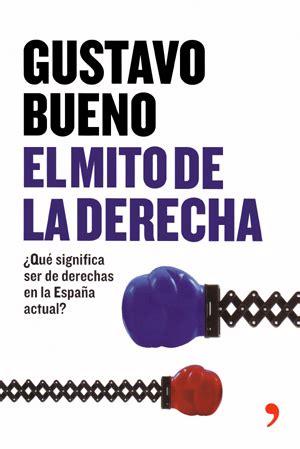 que significa en espaã ol el mito de la derecha 191 qu 233 significa ser de derechas en la