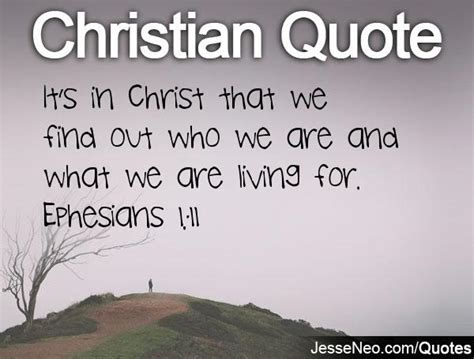 Living A Christian Life Quotes. QuotesGram Ephesians 1:11