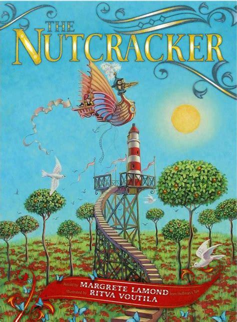 nutcracker picture book book review the nutcracker by margrete lamond