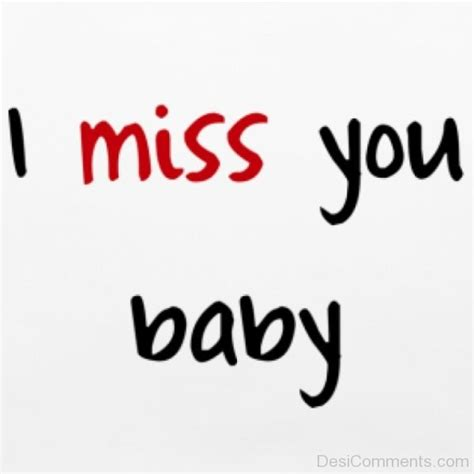 i you baby i miss you baby desicomments