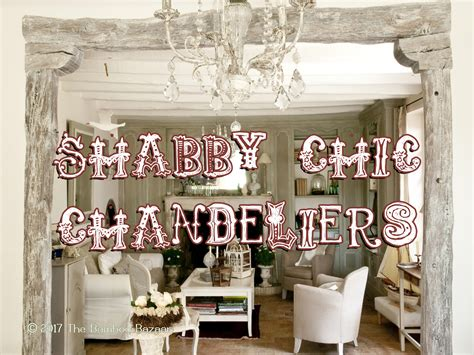 shabby chic lighting chandelier rustic shabby chic chandeliers a guide to the best of 2017