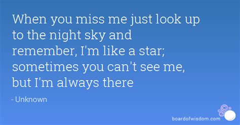 i miss you a look at when you miss me just look up to the sky and