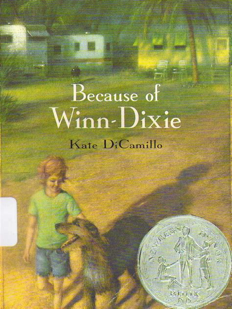pictures of the book because of winn dixie slis 5420 week 4 because of winn dixie