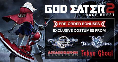 god eater order pre purchase god eater 2 rage burst on steam