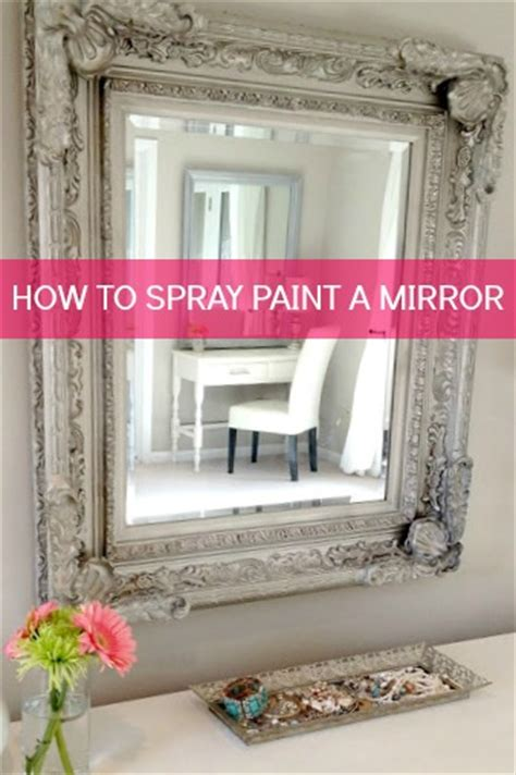 spray painting mirror frame livelovediy 10 spray paint tips what you never knew