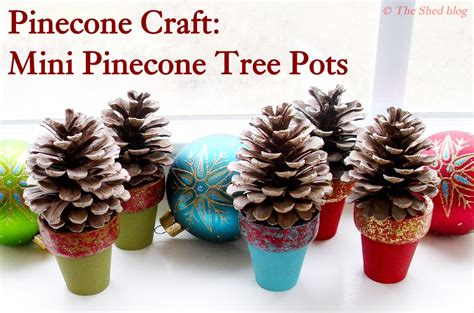 pinecone crafts for pinecone craft mini pinecone tree pots