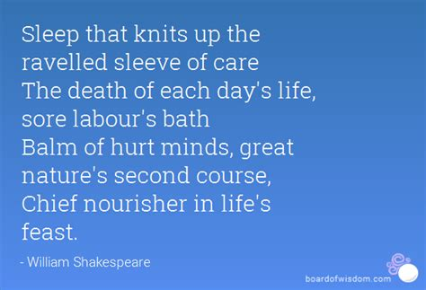 Sleep That Knits Up The Ravelled Sleeve Of Care The