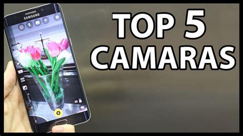 aplicaciones camara android mejores aplicaciones de camara para android youtube