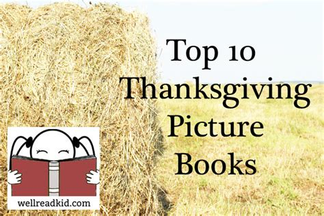 thanksgiving picture books top 10 thanksgiving picture books well read kid