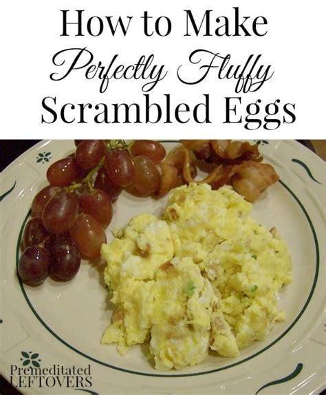 how to make scrabbled eggs how to make fluffy scrambled eggs