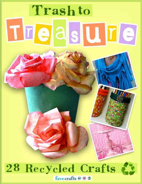 trash to treasure crafts for trash to treasure 28 recycled crafts
