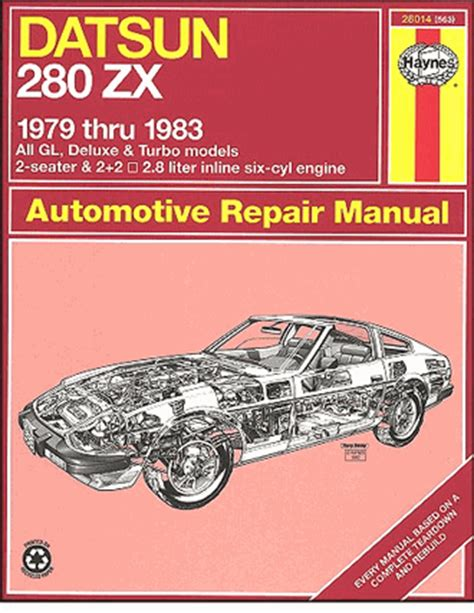 automotive repair manual 1979 nissan 280zx user handbook datsun 280zx gl turbo deluxe repair manual 1979 1983 haynes