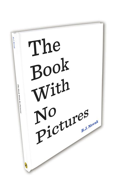 the book no pictures reviewing b j novak s the book with no pictures the