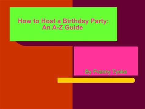 how to host a how to host a birthday