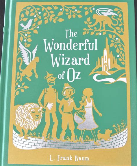 wizard of oz picture book the wonderful wizard of oz by l frank baum quotes