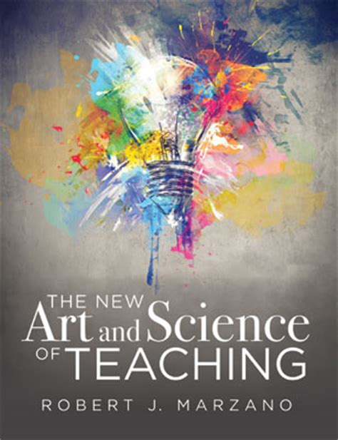 the new and science of teaching more than fifty new strategies for academic success ascd book the new and science of teaching