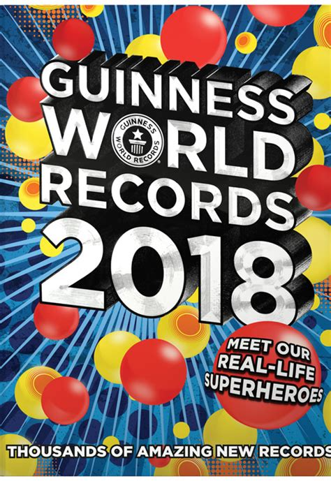 guinness book of world records pictures guinness world records 2018 edition real superheroes